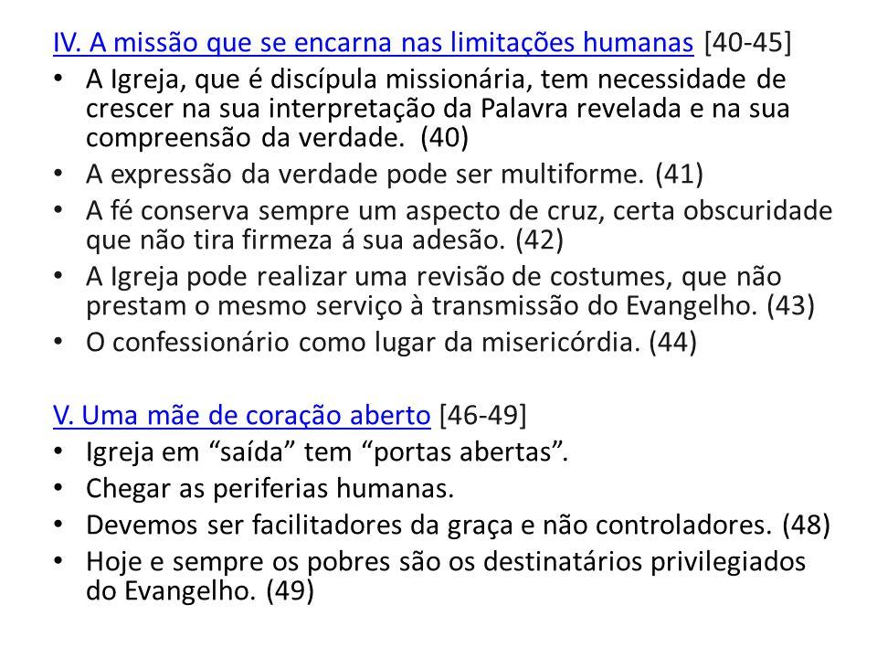 IV. A missão que se encarna nas limitações humanas [40-45]